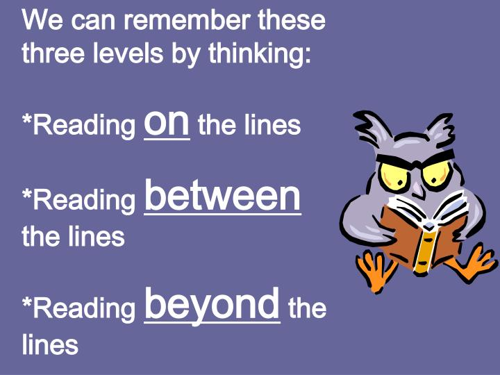 We can remember these three levels by thinking: