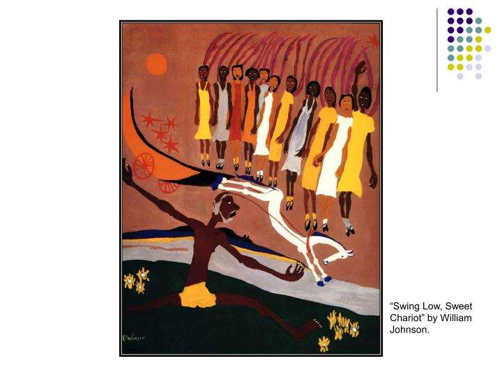 """Swing Low, Sweet Chariot"" by William Johnson."