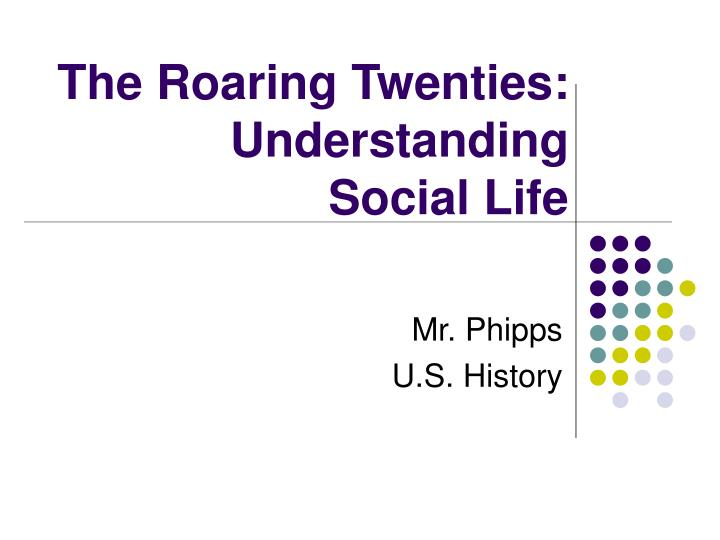 The roaring twenties understanding social life