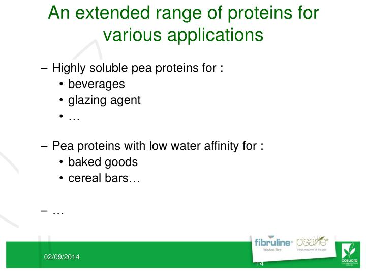 An extended range of proteins for various applications