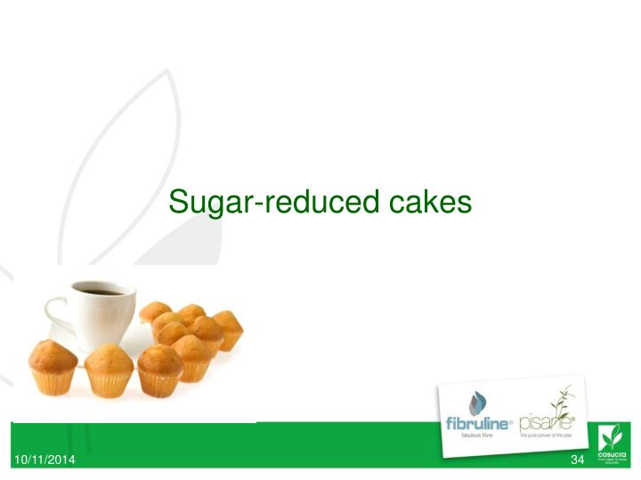 Sugar-reduced cakes