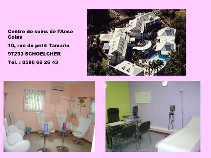 Centre de soins de l'Anse Colas