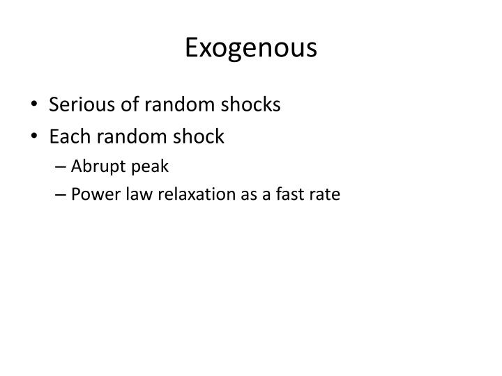 Exogenous