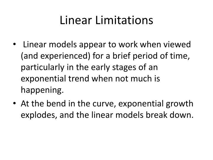 Linear Limitations