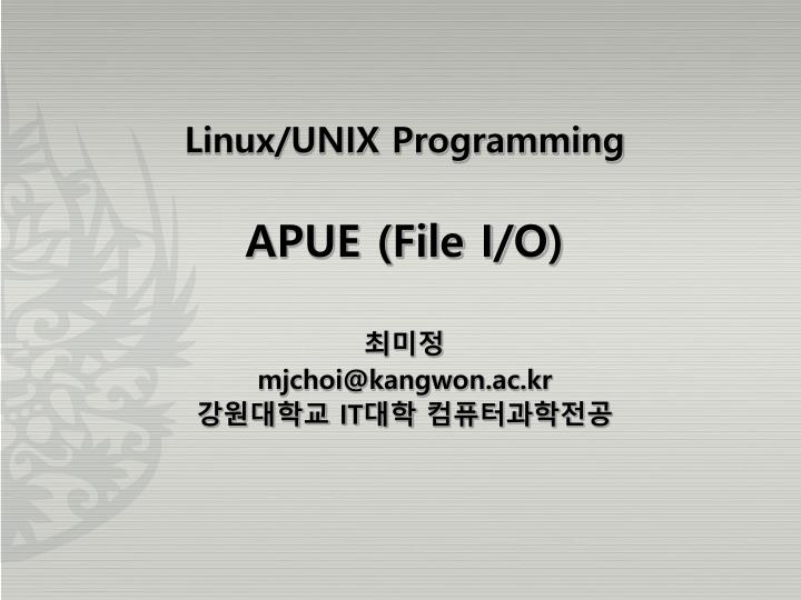 Linux/UNIX Programming