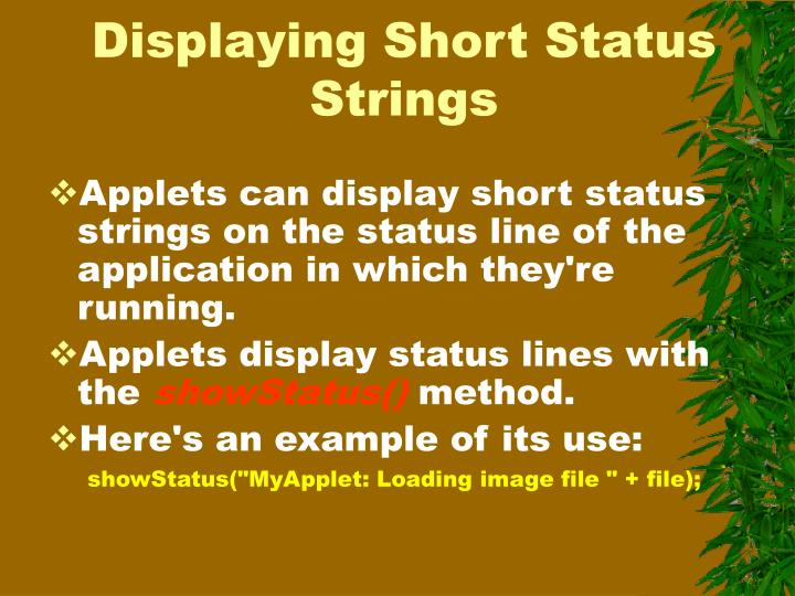 Displaying Short Status Strings