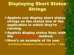displaying short status strings