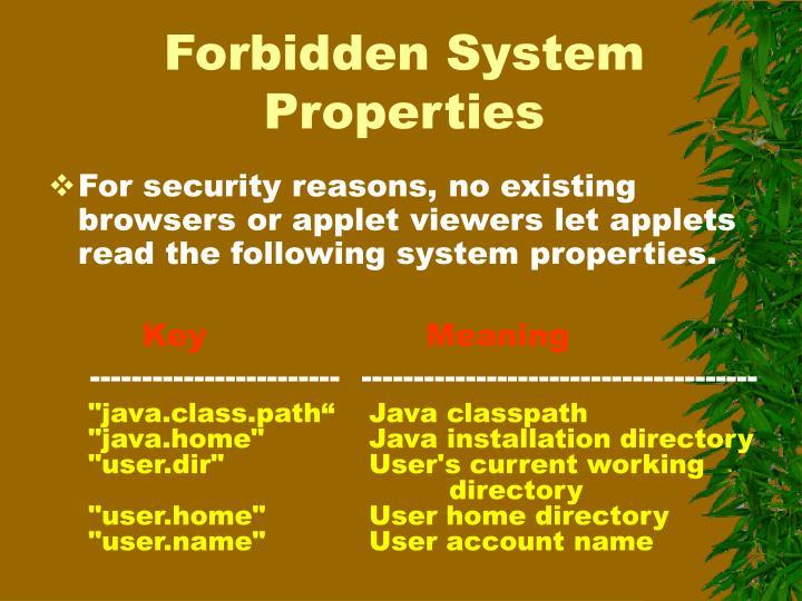 Forbidden System Properties