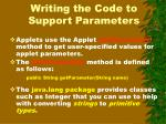 writing the code to support parameters