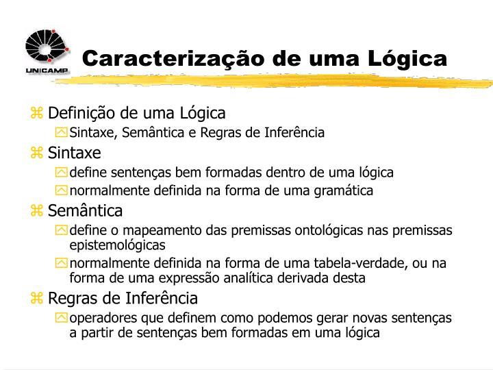 Caracterização de uma Lógica