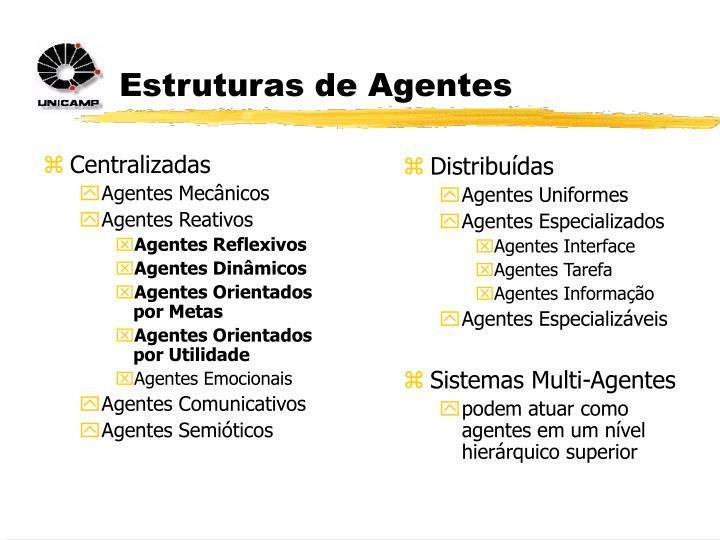 Estruturas de Agentes