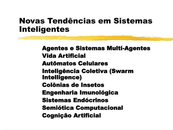 Novas Tendências em Sistemas Inteligentes