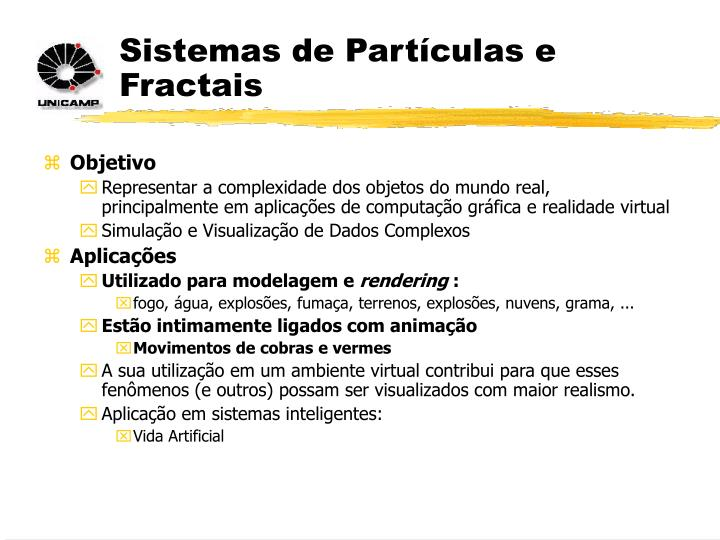 Sistemas de Partículas e Fractais