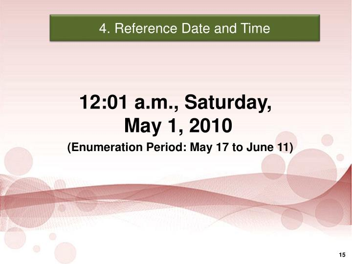 4. Reference Date and Time