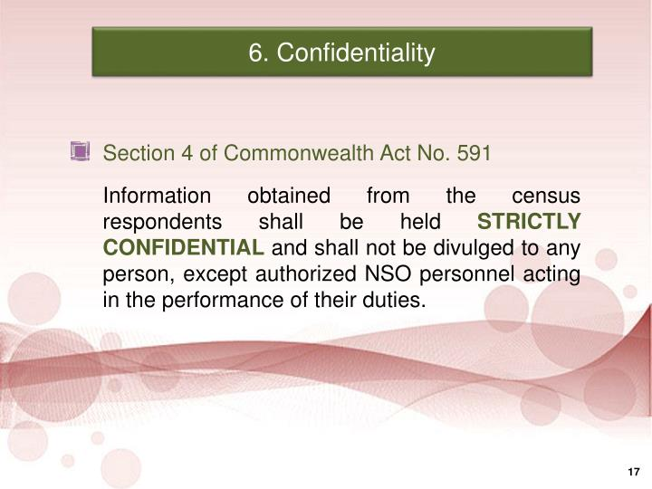 6. Confidentiality