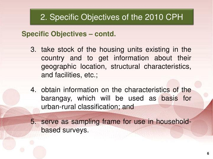 2. Specific Objectives of the 2010 CPH