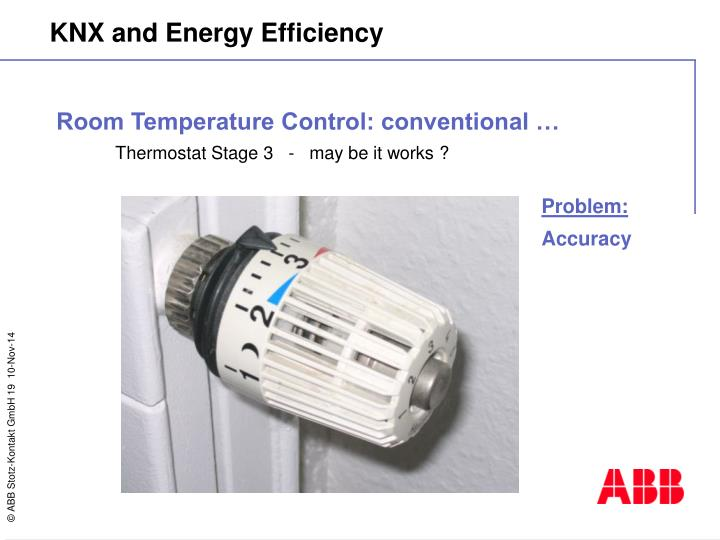 Room Temperature Control: conventional …