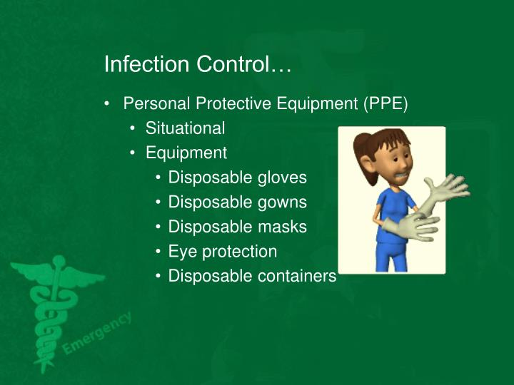 Infection Control…