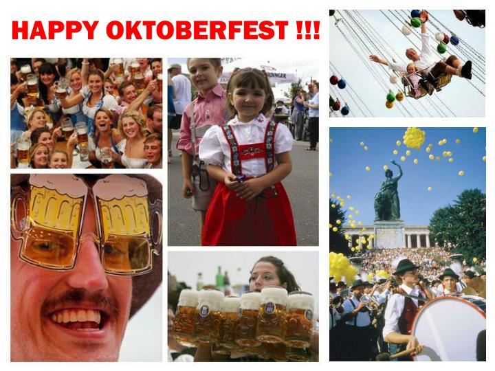 HAPPY OKTOBERFEST !!!
