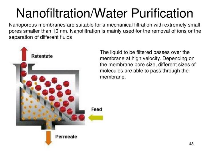 Nanofiltration/Water Purification
