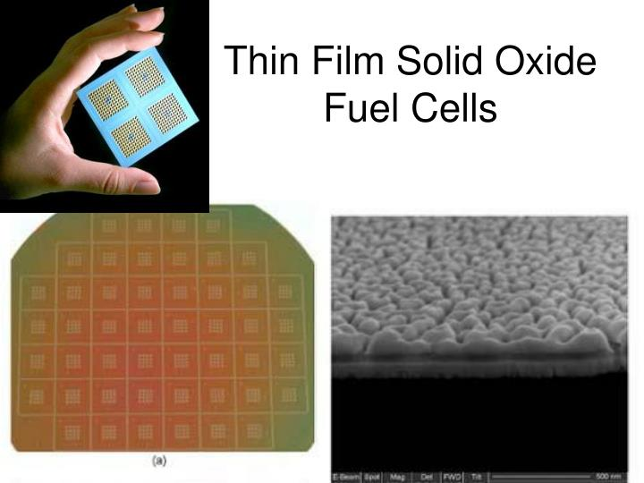 Thin Film Solid Oxide Fuel Cells