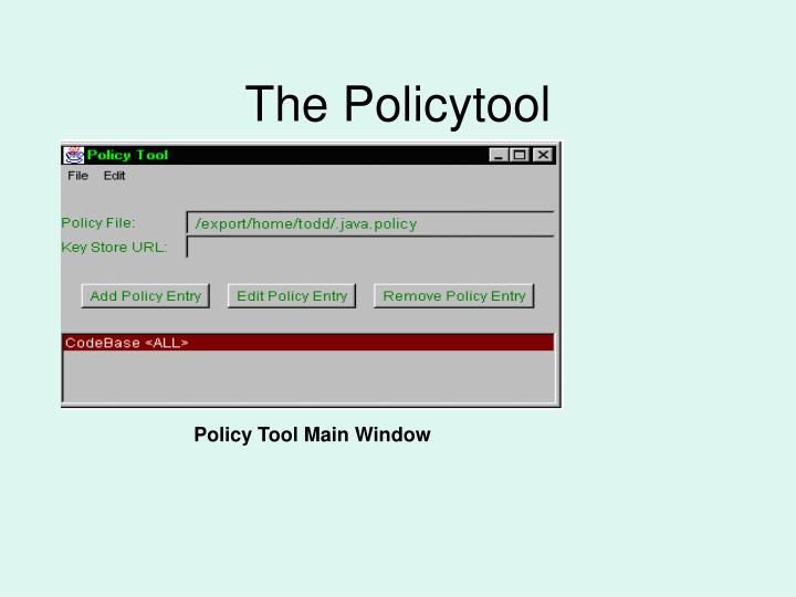The Policytool