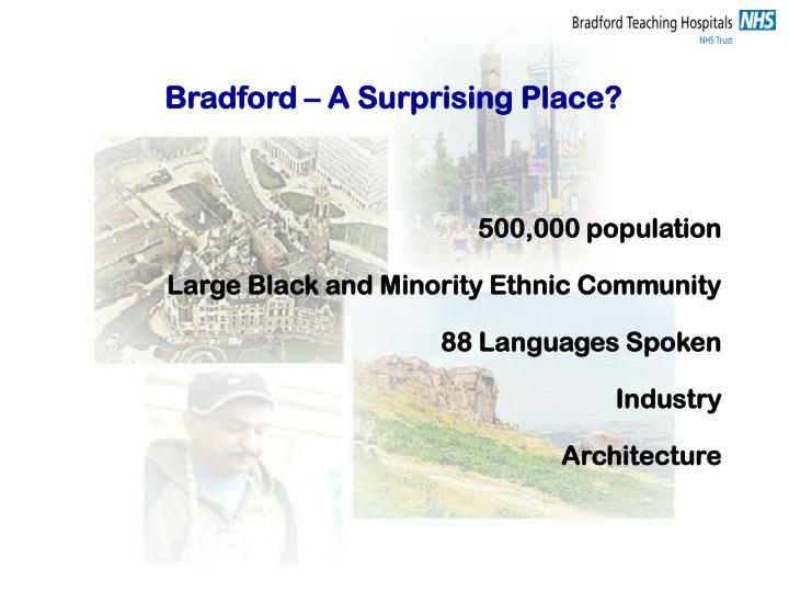 Bradford – A Surprising Place?
