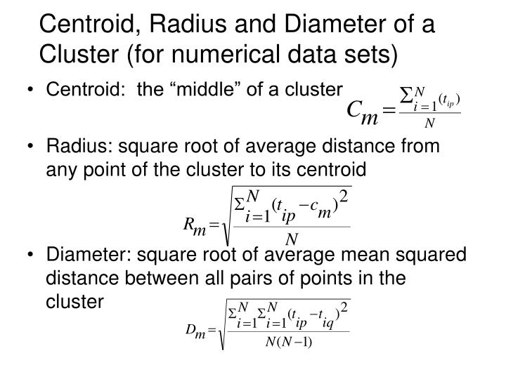 "Centroid:  the ""middle"" of a cluster"