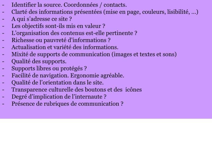 Identifier la source. Coordonnées / contacts.