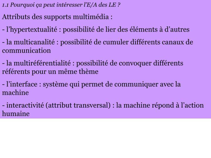 1.1 Pourquoi ça peut intéresser l'E/A des LE ?