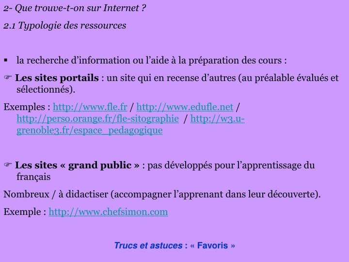 2- Que trouve-t-on sur Internet ?