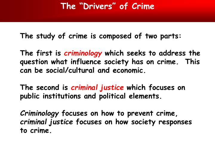 "The ""Drivers"" of Crime"