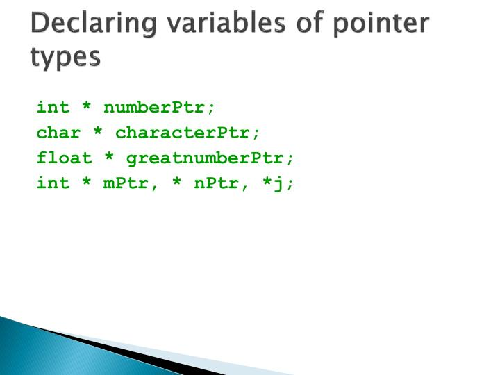 Declaring variables of pointer types