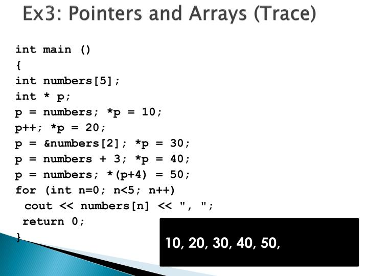 Ex3: Pointers and Arrays (Trace)