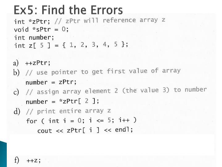 Ex5: Find the Errors