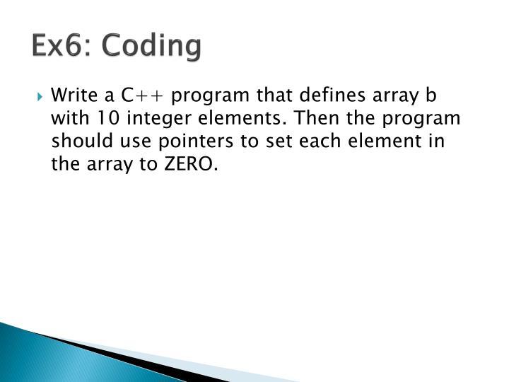 Ex6: Coding