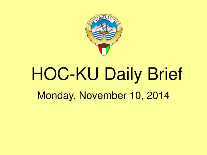 Hoc ku daily brief