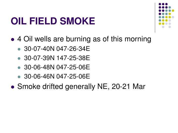 OIL FIELD SMOKE