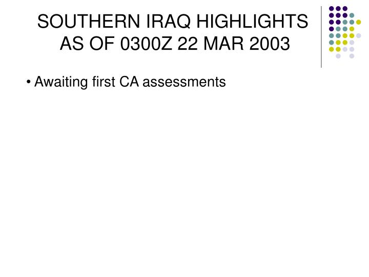 SOUTHERN IRAQ HIGHLIGHTS