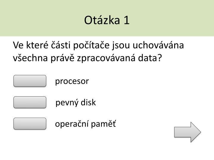 Otázka 1