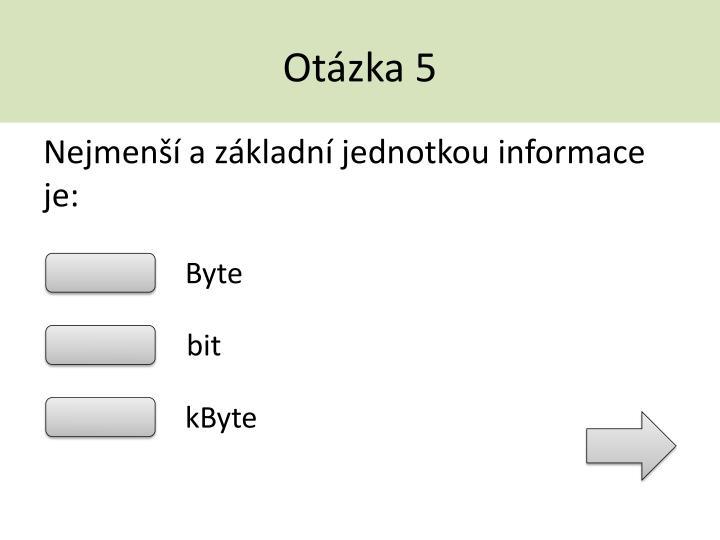 Otázka 5