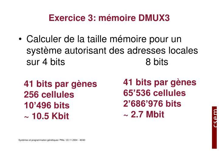 Exercice 3: mémoire DMUX3