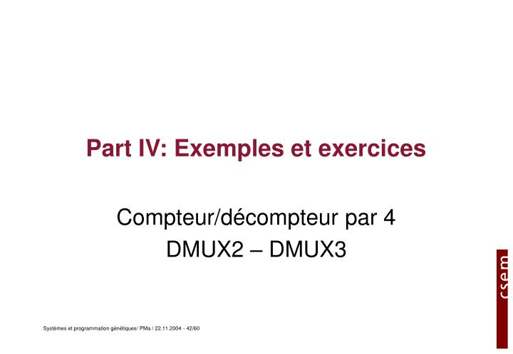 Part IV: Exemples et exercices
