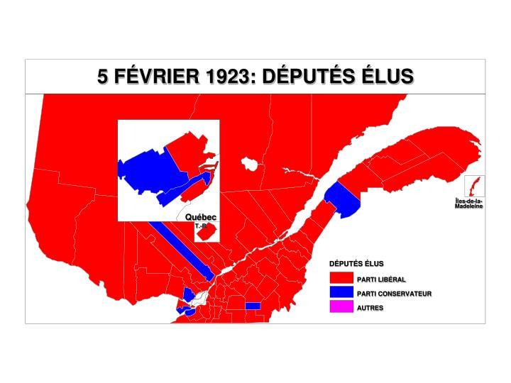5 FÉVRIER 1923: DÉPUTÉS ÉLUS