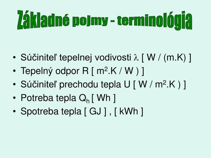 Základné pojmy - terminológia