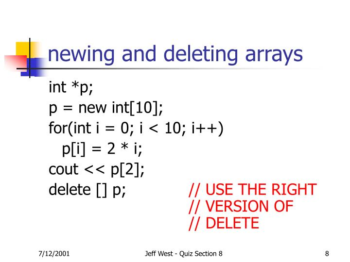 newing and deleting arrays