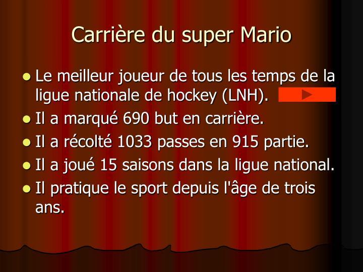 Carrière du super Mario