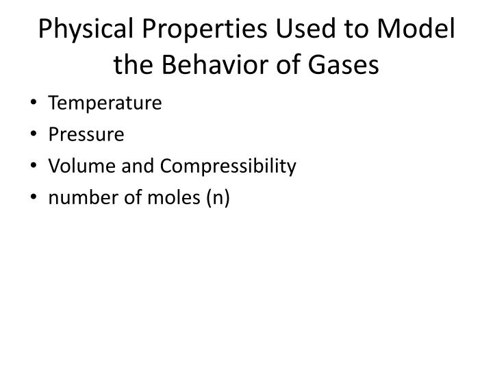 Physical Properties Used to Model the Behavior of Gases