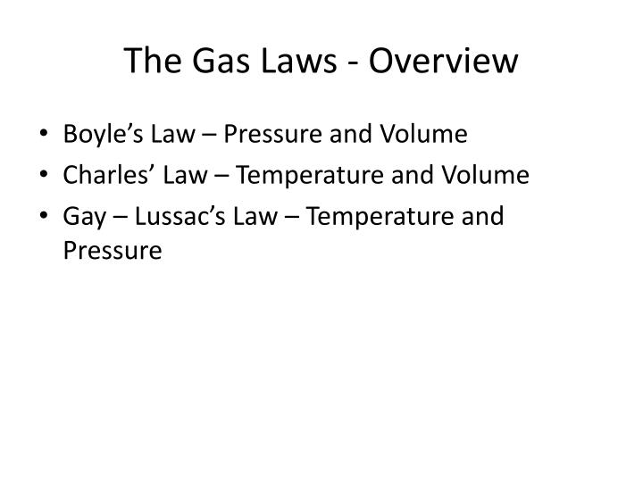 The Gas Laws - Overview