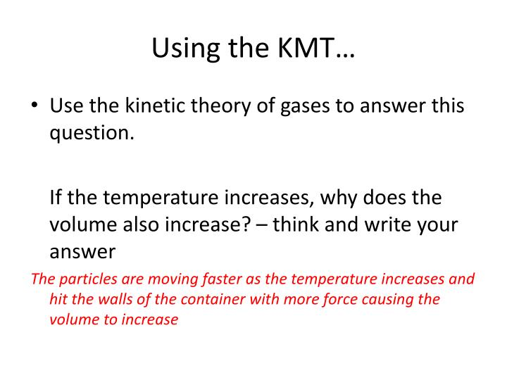 Using the KMT…